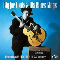 Big Joe Louis & His Blues Kings/The Stars In The Sky (MP3)