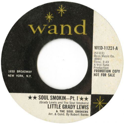 Little Grady Lewis & The Soul Smokers 'Soul Smokin Pt 1'
