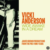 Wide Awake In A Dream: James Brown Productions From The Pre-Funk Years