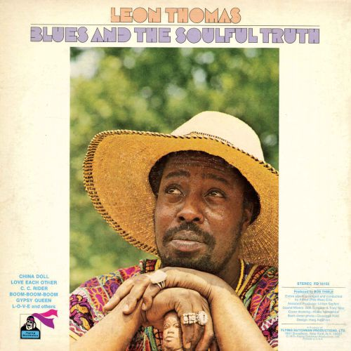 Leon Thomas 'Blues And The Soulful Truth'