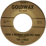 The Lyrics 'How A Woman Does Her Man' courtesy of Ace Records Ltd