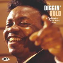Diggin' Gold: A Galaxy Of West Coast Blues