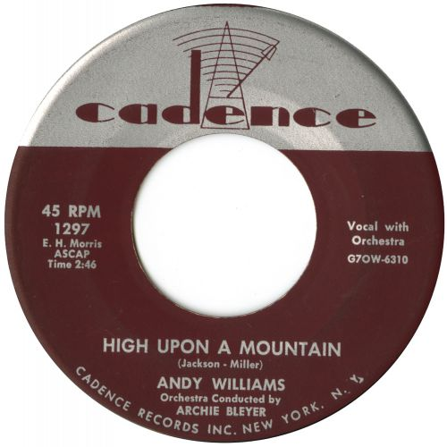 Andy Williams 'High Upon A Mountain' courtesy of Tony Rounce