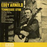 Eddy Arnold 'Tennessee Stud' courtesy of Tony Rounce