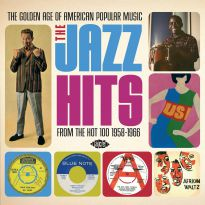 The Golden Age Of American Popular Music: The Jazz Hits
