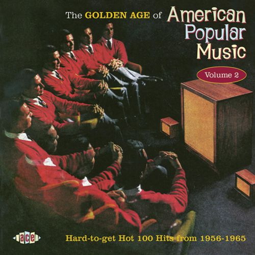 The Golden Age Of American Popular Music Vol 2