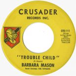 Barbara Mason & The Tiffanys 'Trouble Child' courtesy of Mick Patrick