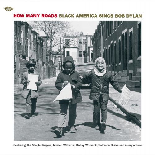 How Many Roads: Black America Sings Bob Dylan