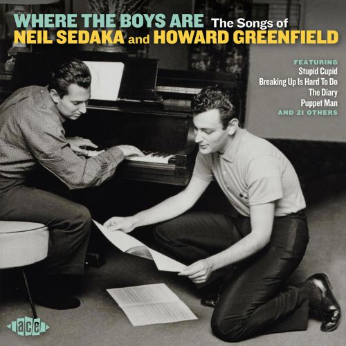 Where The Boys Are - The Songs Of Neil Sedaka And Howard Greenfield