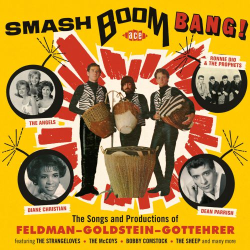 Smash Boom Bang: The Songs & Productions Of Feldman, Goldstein, Gottehrer