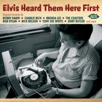 Elvis Heard Them Here First