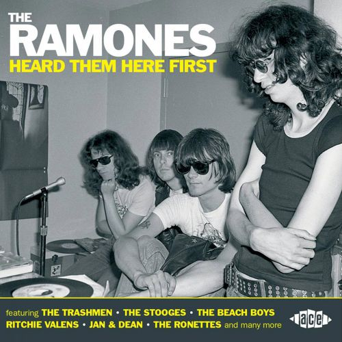 The Ramones Heard Them Here First
