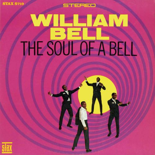 William Bell 'The Soul Of A Bell' courtesy Roger Armstrong