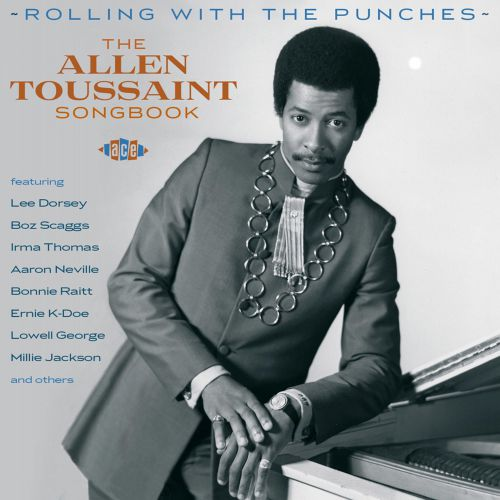 Rolling With The Punches: The Allen Toussaint Songbook