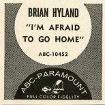 Brian Hyland 'I'm Afraid To Go Home'