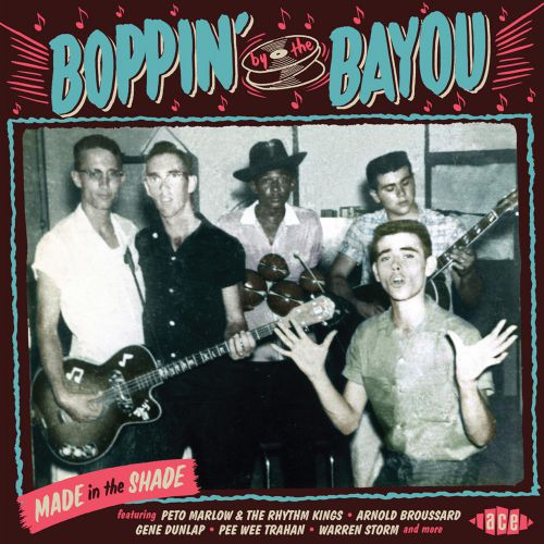 Boppin' By The Bayou - Made In The Shade