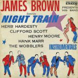 James Brown & The Famous Flames 'Night Train'