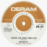 Beverley 'Where The Good Times Are'