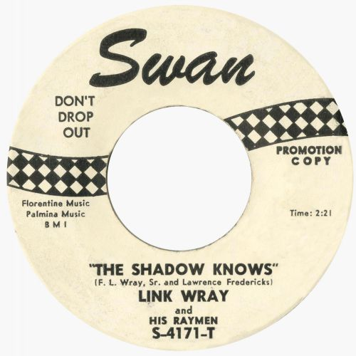 Link Wray And His Raymen 'The Shadow Knows'