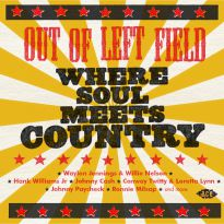 Out Of Left Field - Where Soul Meets Country