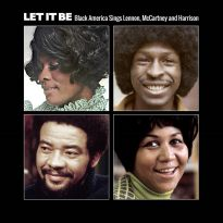 Let It Be - Black America Sings Lennon, McCartney And Harrison