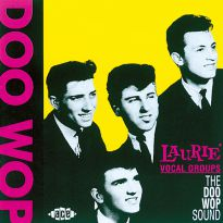 Laurie Vocal Groups: The Doo Wop Sound