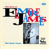 The Best Of Elmore James:The Early Years
