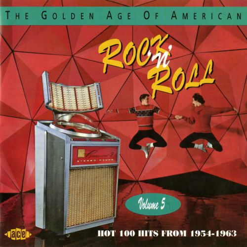 The Golden Age Of American Rock 'n' Roll V5