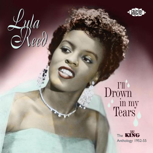 I'll Drown In My Tears - The King Anthology 1952-55