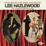 These Boots Are Made For Walkin' - The Complete MGM Recordings
