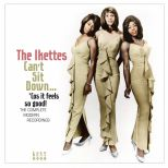 Can't Sit Down...'Cos It Feels So Good!: The Complete Modern Recordings