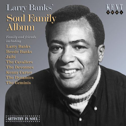 Larry Banks' Soul Family Album
