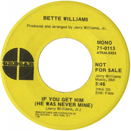 Bette Williams 'If You Get Him (He Never Was Mine)' courtesy of Tony Rounce
