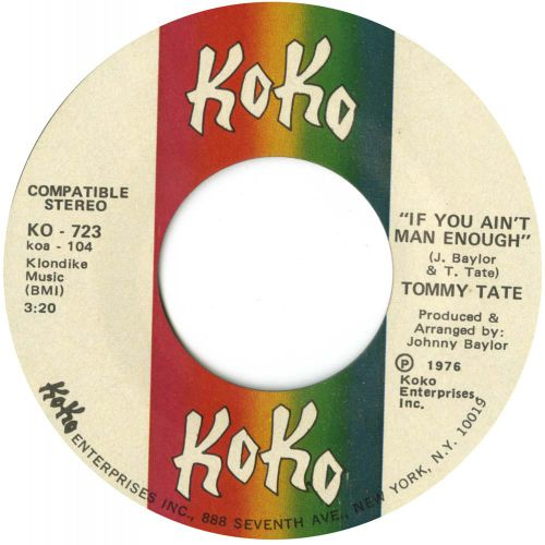 Tommy Tate 'If You Ain't Man Enough' courtesy of Tony Rounce