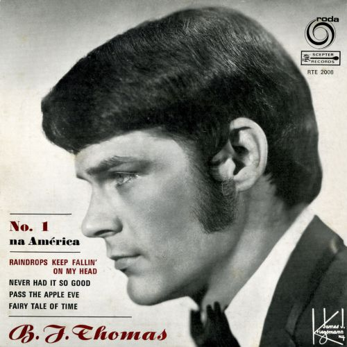 B J Thomas 'Never Had It So Good' courtesy of Tony Rounce