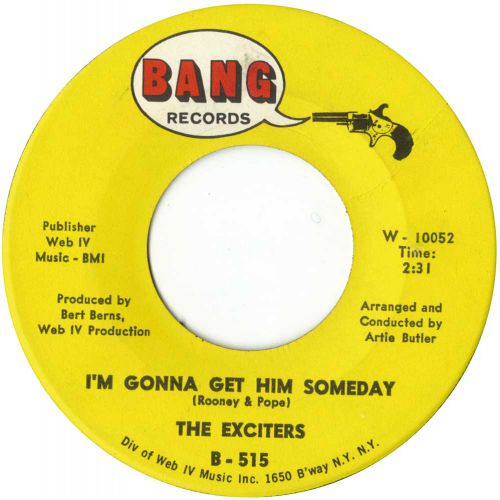The Exciters 'I'm Gonna Get Him Someday' courtesy of Mick Patrick