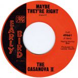 The Casanova II 'Maybe They're Right'