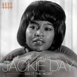 The Complete Jackie Day - Dig It The Most