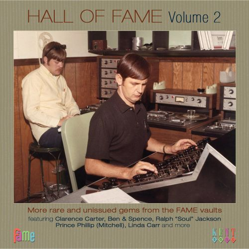 Hall Of Fame Volume 2: More Rare & Unissued Gems From The FAME Vaults
