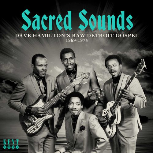 Sacred Sounds - Dave Hamilton's Raw Detroit Gospel (MP3)