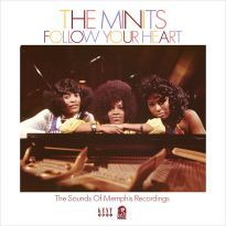 Follow Your Heart: The Sounds Of Memphis Recordings
