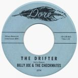 Billy Joe & The Checkmates 'The Drifter'