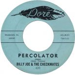 Billy Joe & the Checkmates 'Percolator' courtesy of Simon White