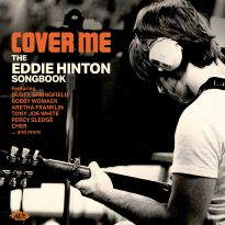 Cover Me - The Eddie Hinton Songbook