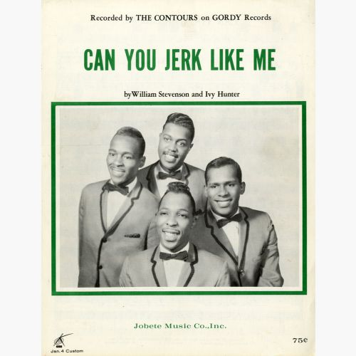 The Contours 'Can You Jerk Like Me' courtesy of Julie Lasley