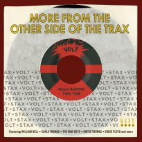 More From The Other Side Of The Trax - Stax-Volt 45rpm Rarities 1960-1968 (MP3)