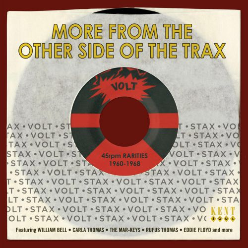 More From The Other Side Of The Trax - Stax-Volt 45rpm Rarities 1960-1968