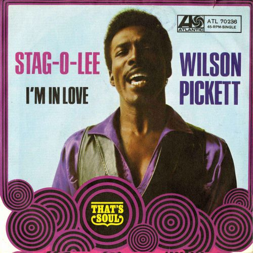 Wilson Pickett 'Stag-O-Lee'