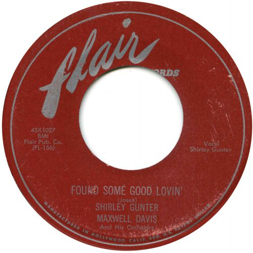 Shirley Gunter with Maxwell Davis & His Orchestra 'Found Some Good Lovin''
