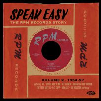Speak Easy - The RPM Records Story Volume 2 1954-57